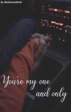 You're my one and only // Faze Rain Fanfic (COMPLETED) by FazeSloth