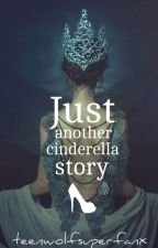 just another cinderella story COMPLETED by teenwolfsuperfanx