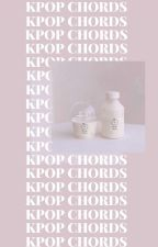 KPOP CHORDS by standinshadow
