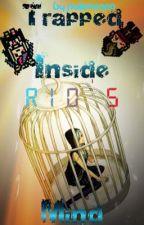 Trapped Inside Rio's Mind by PokemonRio