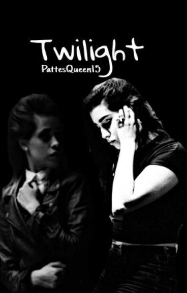 Twilight (Camren)
