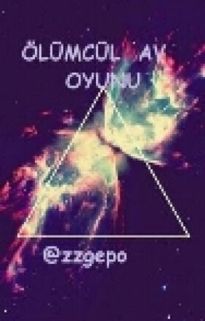 ÖLÜMCÜL AV  OYUNU by zzgepo