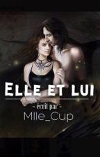 Elle et lui  by mlle_cup
