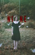 Nine (A Stranger Things Fanfiction) by carnidpudding