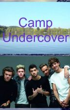 Camp Undercover (1D) by NikCik