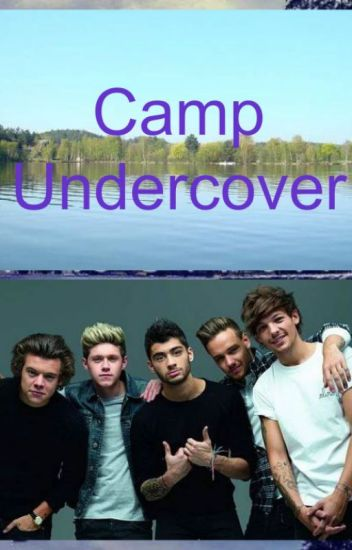 Camp Undercover (1D)