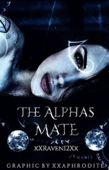 The Alpha's Mate - She's mine #TheWattpadOscars2017 #Wattys2017