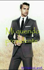 Mi Querido Presidente  by ValeriaLara5