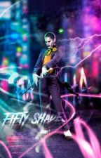 Fiftey Shades Of Joker- Joker & Harley Quinn #JarleyFanficAwards by VelvetxRosa