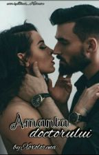 Amanta doctorului  by Lore-i-am
