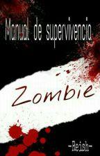 Manual de supervivencua Zombie  by -Reish-