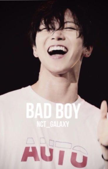 Bad Boy ➖Ten➖
