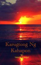 Karugtong Ng Kahapon by YellowFlames27