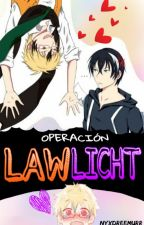 Operación LawLicht《One-Shot Yaoi》 by NyxDreemurr