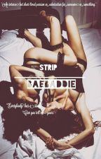Strip || Jenlisa (GirlxGirl) by BaeBaddie
