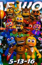 Fnafshow by Wfnaf1234