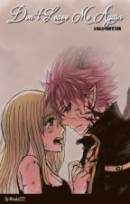 Don't Leave Me Again (NaLu fanfic) by Minako222