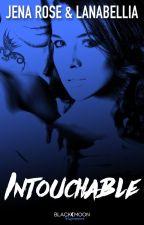Intouchable (Sous contrat d'édition) by Jenzee33