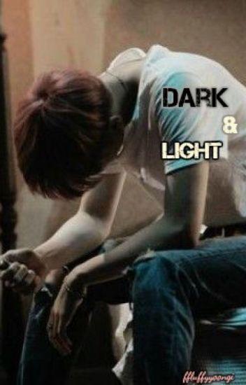 Dark and Light.    Min Yoongi.