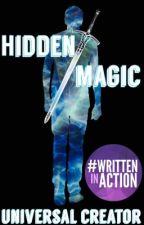 Hidden Magic  by UniversalCreator
