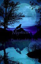 Mystics by delainekd