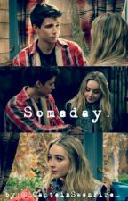 Someday.  {A Josh and Maya Fanfiction} by _CaptainSwanFire_