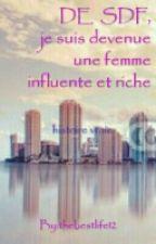 De Sdf Je Suis Devenue Une Femme Influente Et Riche  by thebestlife12