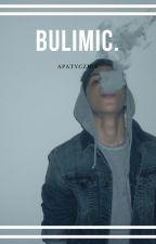 Bulimic; horan ✔ by xHimmelxx