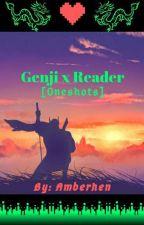 Genji x Reader [One-Shots] by Amberhen