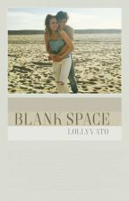 Blank Space × Lukas Marques  by lollyvato