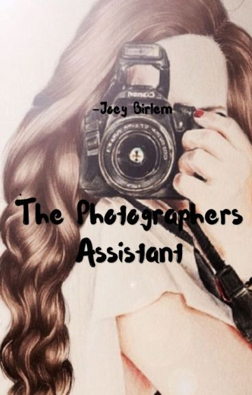 Joey Birlem ; The Photographers Assistant