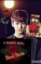 A Gang's Deal- Blood Bloom Jungkook x reader Sequal {Complete} by BT_s1025