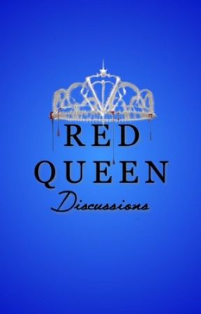 Red Queen Discussions by redqueencommunity