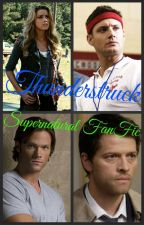 Thunderstruck (Supernatural FanFic) by insaneredhead