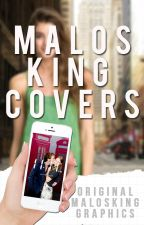 Malosking Covers ➳ CERRADO. by Malosking