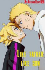 Like father,like son by RoxanaRoxy926