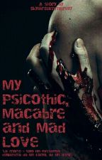 My Psychotic, Macabre And Mad Love ||Evan Peters|| ||Demi Lovato|| by SkylarSummers97