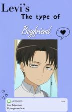 Levi's The Type of Boyfriend by _iQueen_