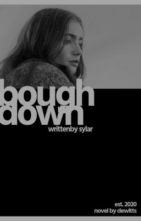 BOUGH DOWN by cryvvolf