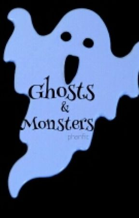 Ghosts & Monsters by _pocporn_