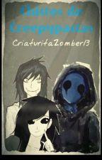 CHISTES CREEPYPASTAS by CriaturitaZomber13