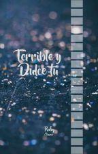 Terrible Y Dulce Tú    Camren by Rubymarzo13