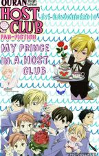 My Prince In A Host Club- Tamaki x Reader by kawaiinerd10