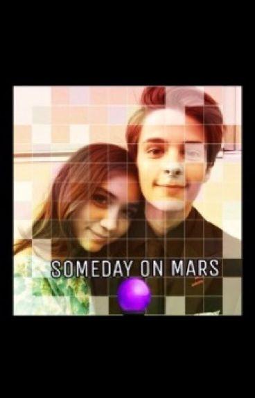 Girl Meets Someday on Mars (Riarkle)