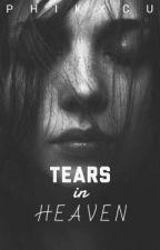 Tears In Heaven by phikxcu