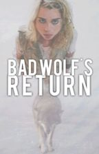 Bad Wolf's Return (Doctor who) by Angela_Amore