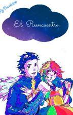El Reencuentro by Dash566