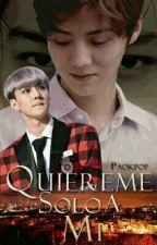 Quiereme Solo A Mi ~[HanHun]~[KaiHun] by paokpop