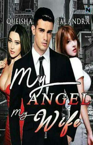 My  Angel, My Wife (OPEN PO)