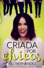 Criada Por Chicos! #EluneAwards2016 by LadyMalfoy_Potter